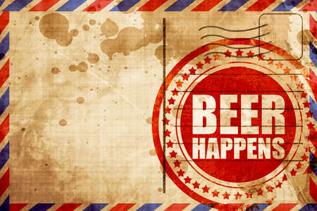 happens: beer happens, red grunge stamp on an airmail background