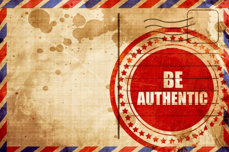 incorruptible: be authentic, red grunge stamp on an airmail background Stock Photo