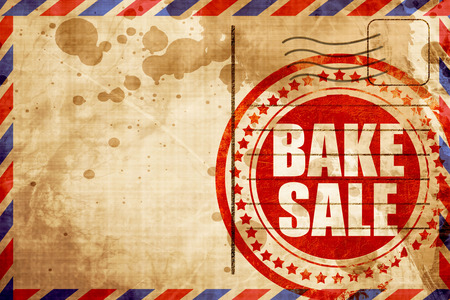 bake sale: bake sale, red grunge stamp on an airmail background