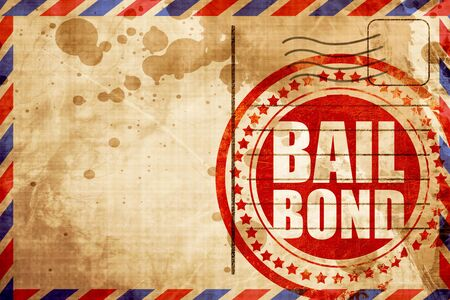 bailbond, red grunge stamp on an airmail background