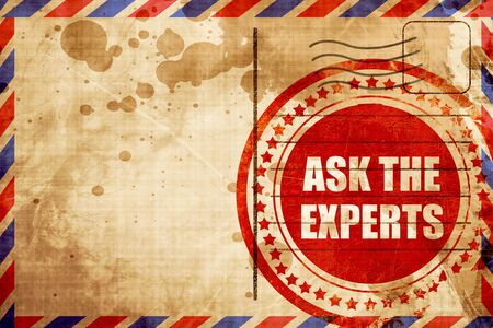 experts: ask the experts, red grunge stamp on an airmail background