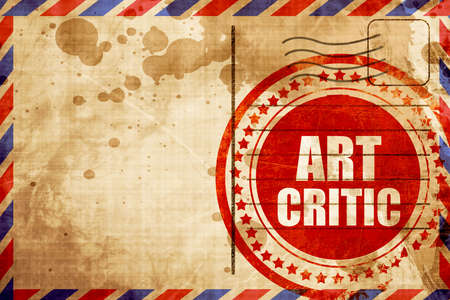 critic: art critic, red grunge stamp on an airmail background