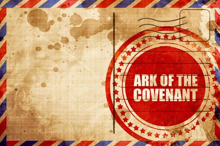 covenant: ark of the covenant, red grunge stamp on an airmail background