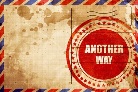 another way: another way, red grunge stamp on an airmail background
