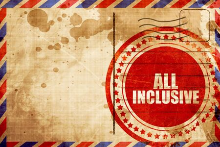 inclusive: all inclusive, red grunge stamp on an airmail background