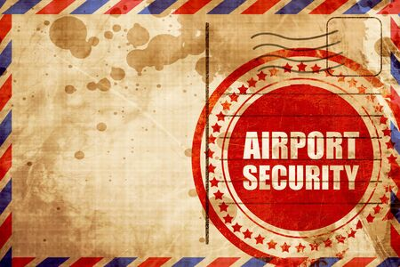 airport security: airport security, red grunge stamp on an airmail background Stock Photo