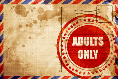 only adults: adults only sign with some vivid colors, red grunge stamp on an airmail background Stock Photo