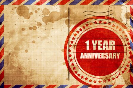 1 year anniversary: 1 year anniversary, red grunge stamp on an airmail background