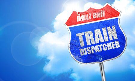 dispatcher: train dispatcher, 3D rendering, blue street sign
