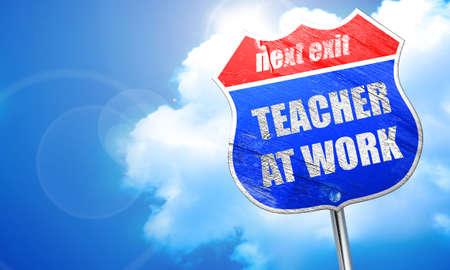 assignments: teacher at work, 3D rendering, blue street sign