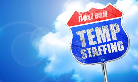 staffing: temp staffing, 3D rendering, blue street sign
