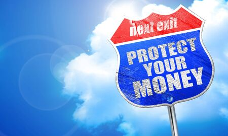 protect money: protect your money, 3D rendering, blue street sign