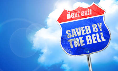 saved: saved by the bell, 3D rendering, blue street sign Stock Photo