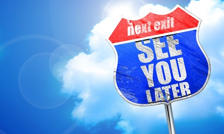 see you later, 3D rendering, blue street sign Foto de archivo