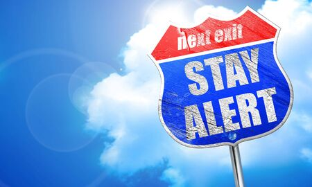 stay alert, 3D rendering, blue street sign Stock Photo