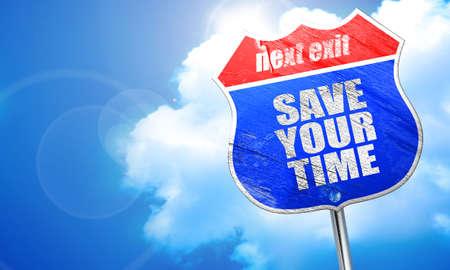 eslogan: ahorrar tiempo, 3D, calle señal azul