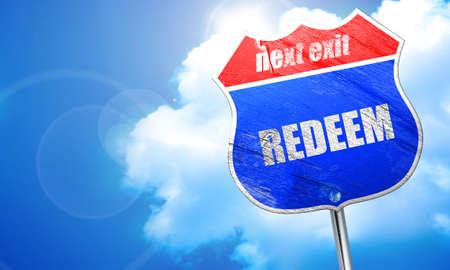 redeeming: redeem, 3D rendering, blue street sign Stock Photo