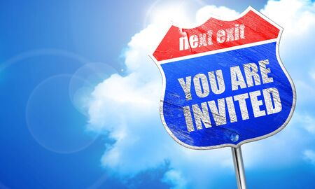 invited: you are invited, 3D rendering, blue street sign