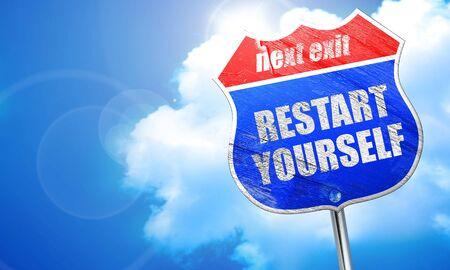 yourself: restart yourself, 3D rendering, blue street sign