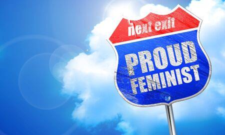 feminist: proud feminist, 3D rendering, blue street sign