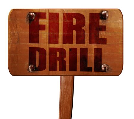 rehearse: fire drill, 3D rendering, text on wooden sign