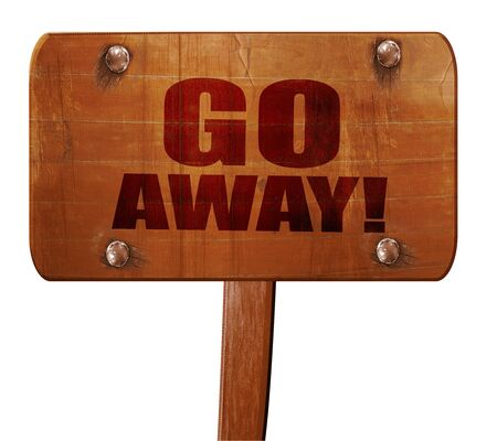 intruder: go away, 3D rendering, text on wooden sign