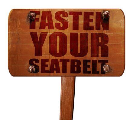 cinturon de seguridad: abroche el cinturón de seguridad, 3D, texto en la muestra de madera