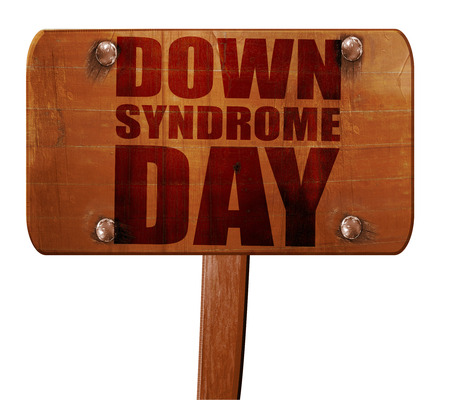 medical fight: down syndrome day, 3D rendering, text on wooden sign