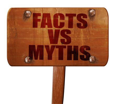 busting: facts vs myths, 3D rendering, text on wooden sign Stock Photo