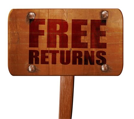 returned: free returns, 3D rendering, text on wooden sign