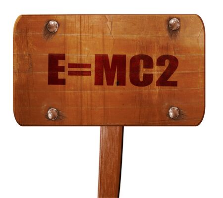 mc2: e = mc2, 3D rendering, text on wooden sign