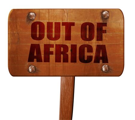 theories: out of africa, 3D rendering, text on wooden sign