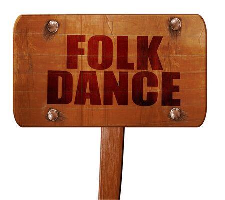 3d dance: folk dance, 3D rendering, text on wooden sign