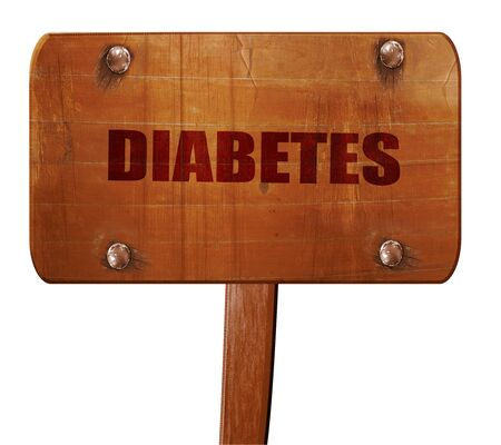 diabetes, 3D rendering, text on wooden sign