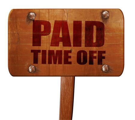 compensated: paid time off, 3D rendering, text on wooden sign Stock Photo