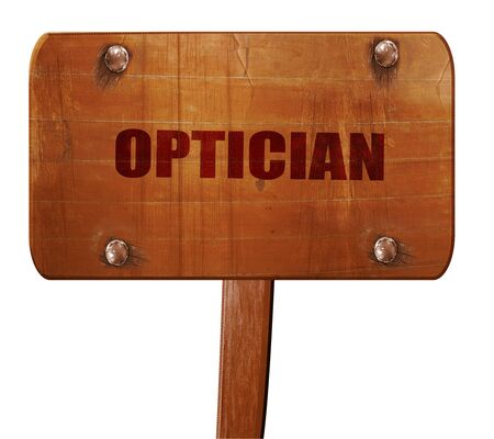 optician: optician, 3D rendering, text on wooden sign Stock Photo