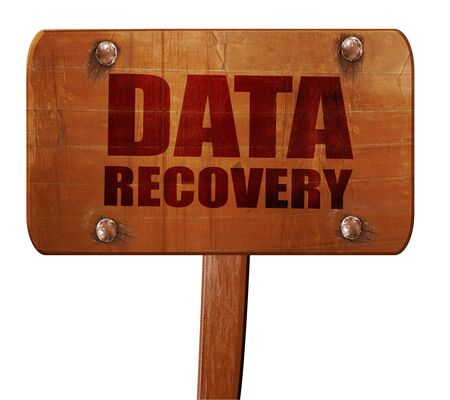 data recovery: data recovery, 3D rendering, text on wooden sign