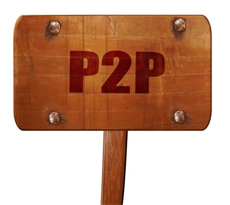 p2p: p2p, 3D rendering, text on wooden sign