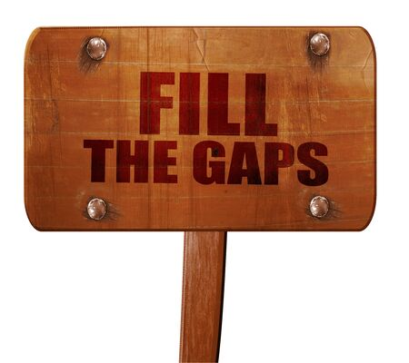 gaps: fill the gaps, 3D rendering, text on wooden sign Stock Photo