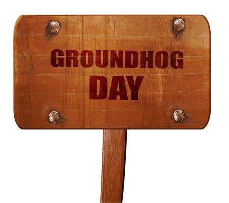 forecaster: groundhog day, 3D rendering, text on wooden sign