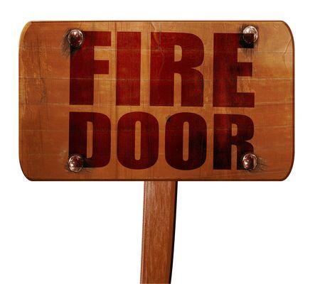 fire door: fire door, 3D rendering, text on wooden sign