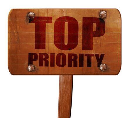 precedence: top priority, 3D rendering, text on wooden sign