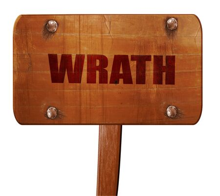 wrath: wrath, 3D rendering, text on wooden sign