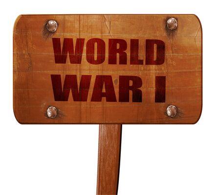 world war 1: World war 1 background, 3D rendering, text on wooden sign Stock Photo