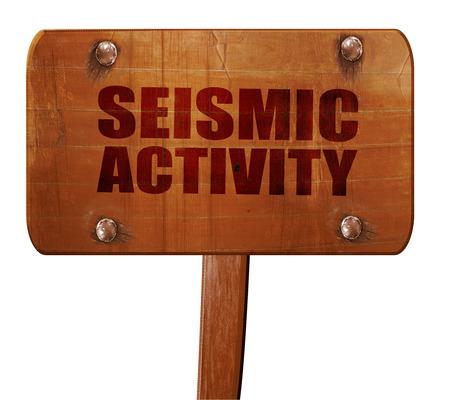 sismográfo: seismic activity, 3D rendering, text on wooden sign