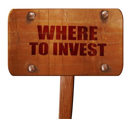 where: where to invest, 3D rendering, text on wooden sign Stock Photo