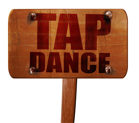 3d dance: tap dance, 3D rendering, text on wooden sign Stock Photo
