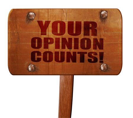 solicitation: your opinion counts, 3D rendering, text on direction sign