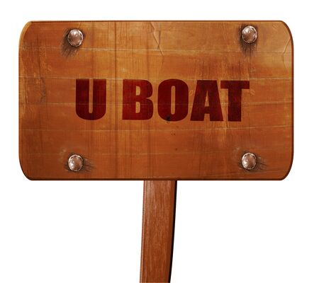 3d boat: u boat, 3D rendering, text on direction sign