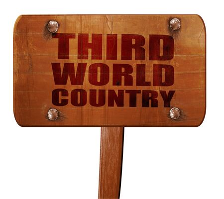 third world: third world country, 3D rendering, text on direction sign